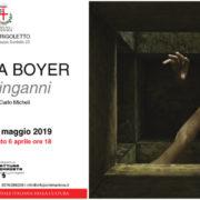 Andrea Boyer - Lucidi inganni - mostra a Mantova Casa di Rigoletto