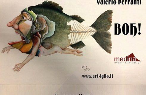 Valerio Ferranti - BOH - Medina Roma Arte
