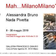 Alessandra Bruno Nada Pivetta Mah_Milano Milano_Galleria Francesco Zanuso