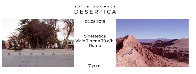Sofia Podestà Desertica Roma Sinestetica
