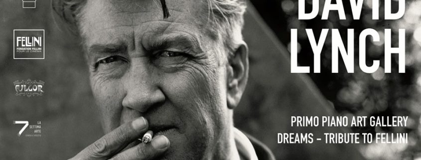 David Lynch Dreams – A Tribute to Fellini Galleria Primo Piano RImini