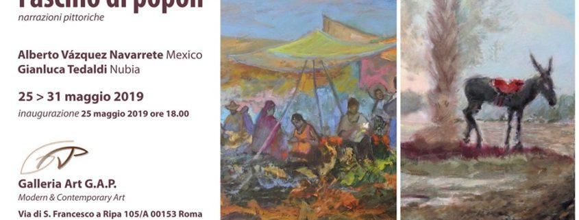 Gianluca Tedaldi e Alberto Vazquez Navarrete Mostra Art G.A.P. Roma