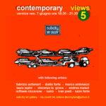 Contemporary Views 5 Subcity Art Gallery Milano