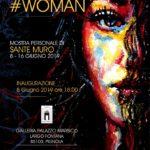 Sante Muro #woman - Galleria Palazzo Marsico - Pignola
