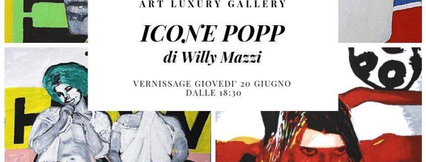 Willy Mazzi Icone popp Art Luxury Gallery Milano