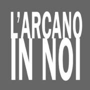 L Arcano in noi mostra Tuscania a cura Giuseppe Salerno