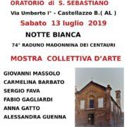 Mostra Notte Bianca oratorio di San Sebastiano a Castellazzo Bormida