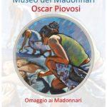 Oscar Piovosi – Omaggio ai Madonnari - Grazie di Curtatone