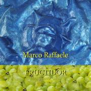 Marco Raffaele - Fructidor 2019 - Il Melograno Art Gallery