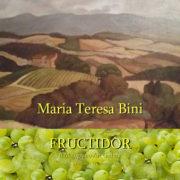 Maria Teresa Bini - Fructidor 2019 - Il Melograno Art Gallery