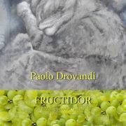 Paolo Drovandi Fructidor 2019 Il Melograno Art Gallery Livorno