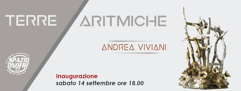 Andrea Viviani Spazio Onofri San Marino Terre Aritmiche