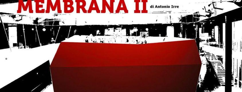 Antonio Irre Macro Roma Membrana II site specific performance Roma