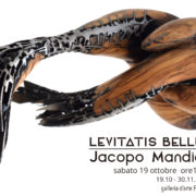 Jacopo Mandich - FORZE INVISIBILI - LEVITATIS BELLUM - Roma