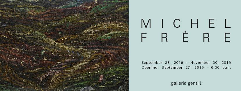 Michel Frère - Galleria Gentili - Firenze