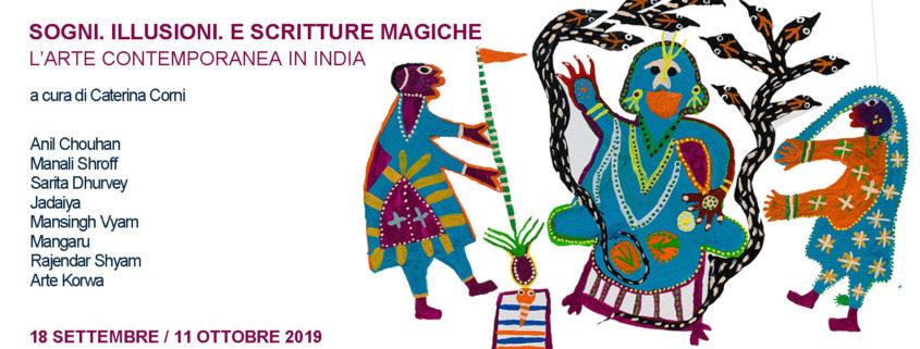 SOGNI ILLUSIONI E SCRITTURE MAGICHE - L_arte contemporanea in India - Galleria Francesco Zanuso - Milano