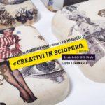 Creativi !n Sciopero - Milano Fall Design City 2019