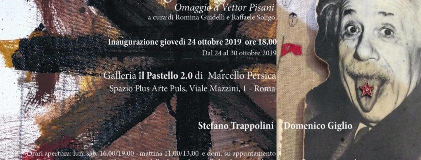 Elogio alla Follia Omaggio a Vettor Pisani - Domenico Giglio e Stefano Trappolini - Roma