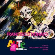 Francesco Donato - ArtePadova 2019 - Il Melograno Art Gallery