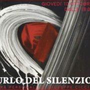 Giuseppe Ciccia - L'urlo del silenzio - Galleria d'arte La Fonderia - Firenze