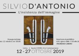 SILVIO D'ANTONIO - L'insistenza dell'Immagine - Spazio COMEL - Latina