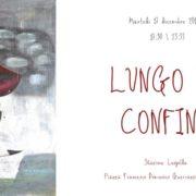 Lungo il Confine (II edizione) - Stazione Leopolda - Pisa