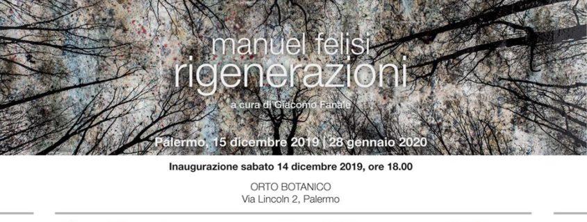 Manuel Felisi- Rigenerazioni - Orto Botanico di Palermo