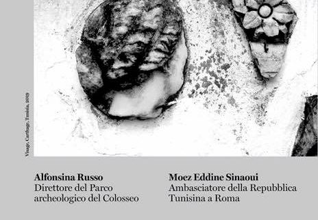 Marianne Catzaras - Cartagine o la memoria delle pietre - Parco archeologico del Colosseo