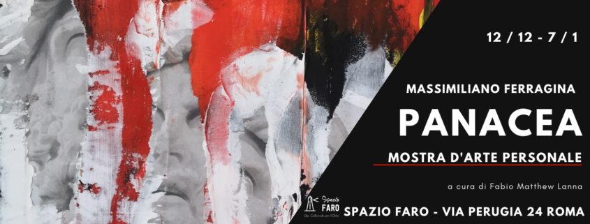 Massimiliano Ferragina - Panacea - Spazio Faro - Roma