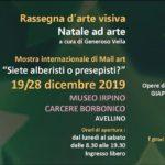 NATALE AD ARTE 2019 - Mail Art - MUSEO IRPINO CARCERE BORBONICO - AVELLINO