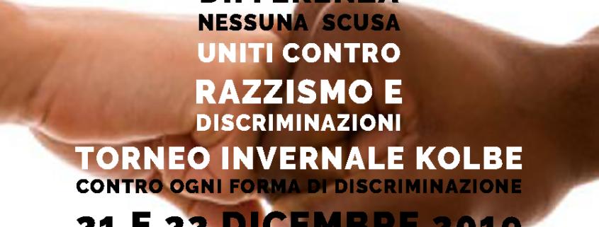 TORNEO INVERNALE KOLBE CONTRO IL RAZZISMO E LE DISCRIMINAZIONI