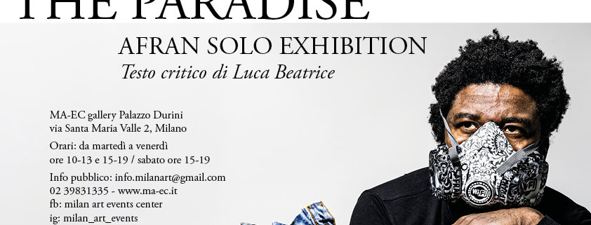 Afran - Emc2 WELCOME TO THE PARADISE - Galleria MA-EC - Milano