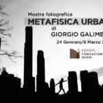 Giorgio Galimberti - Metafisica urbana - Fondazione Negri - Brescia