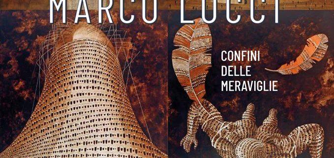 Marco Locci - I Confini Delle Meraviglie - Milano Art Gallery
