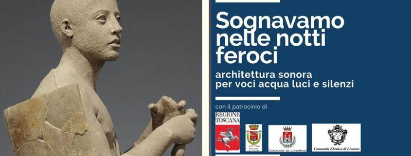 Sognavamo nelle notti feroci - Francesca Talozzi per Effetto Collaterale - Livorno