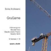 Sonia Andresano - GruGame - Spazio Duale - Roma