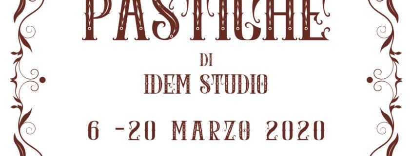 IDEM Studio – PASTICHE - Spazio E_EMME - Cagliari