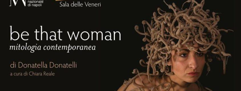 Donatella Donatelli - Be that woman - Museo Archeologico Nazionale di Napoli
