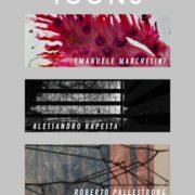 Emanuele Marchesini- Roberto Pallestrong-Alessandro Rapesta - IkiGai Art Gallery - Roma