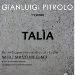 GIANLUIGI PITROLO - TALìA - Studio Barnum contemporary - Noto