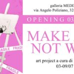 MAKE ART NOT WAR - ARS - Art Space - Medina Roma Arte