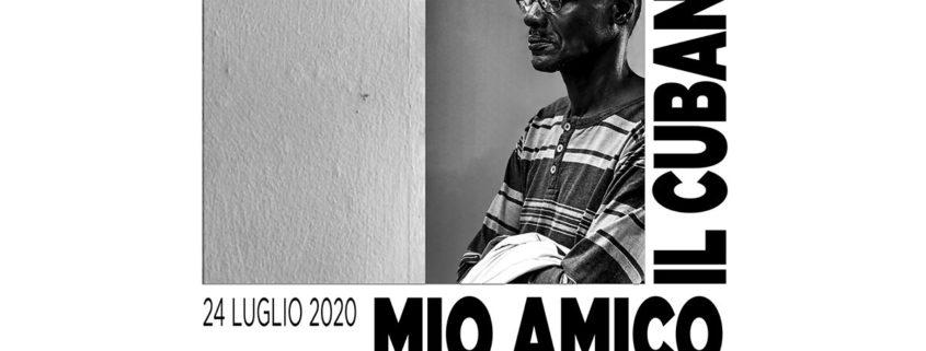 """Giuseppe Secchi - """"Mio Amico, il cubano"""" - Milano"""