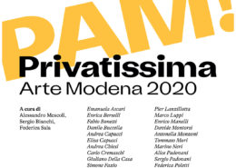 PAM! - PRIVATISSIMA - Arte Modena 2020