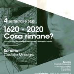 Francesca Candito e Veronique Pozzi Painé - 1620- 2020 Cosa rimane - CAST - Sondrio