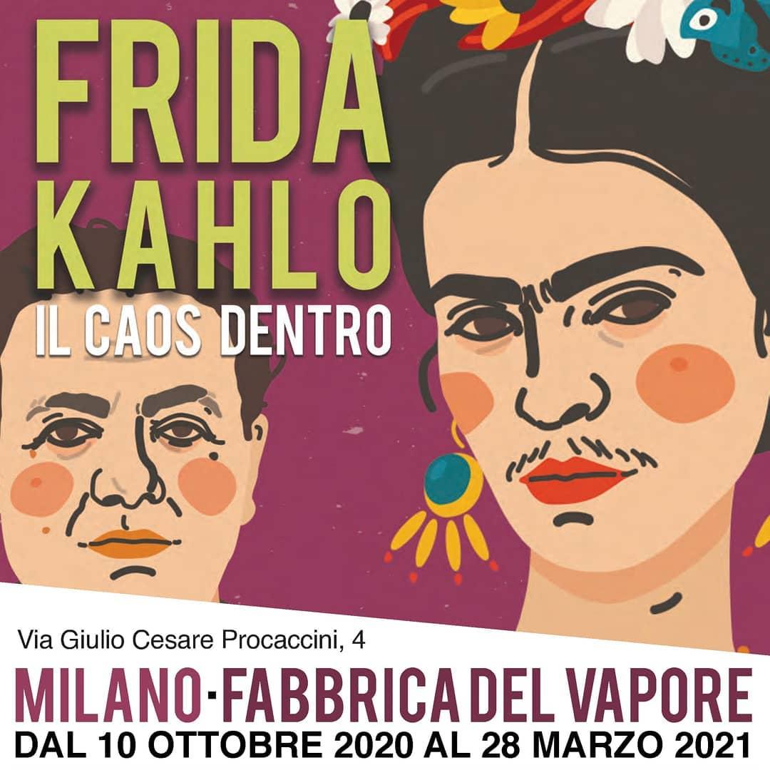 FRIDA KAHLO - II caos dentro - Fabbrica del vapore - Milano - MeloBox
